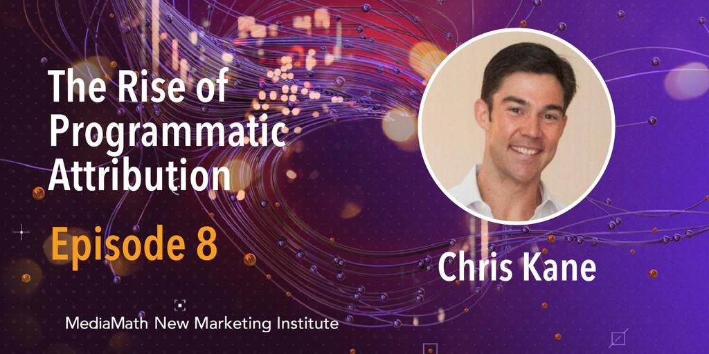 The Rise of Programmatic Attribution – Ep. 8